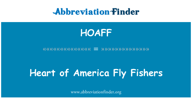 HOAFF: Heart of America Fly Fishers