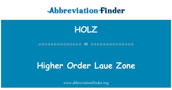 HOLZ: Zona de Laue de orden superior