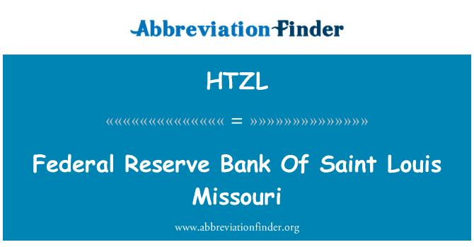 HTZL: Persekutuan Reserve Bank Of Saint Louis, Missouri