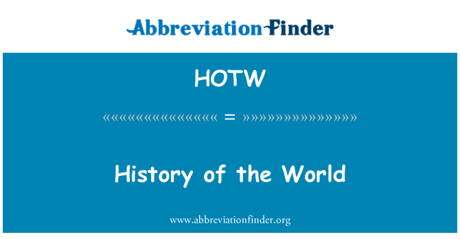 HOTW: History of the World