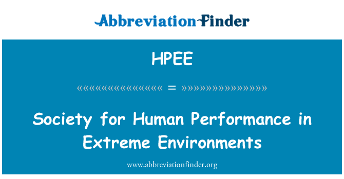 HPEE: Society for Human Performance in Extreme Environments
