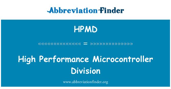 HPMD: Yüksek performanslı Mikrodenetleyici bölümü