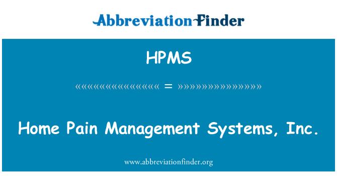 HPMS: Ev ağrı Yönetim Sistemleri A.ş