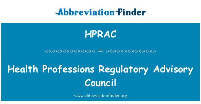 HPRAC: Health Professions Regulatory Advisory Council