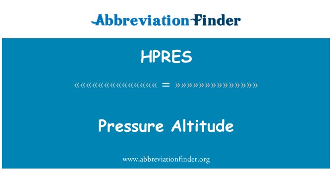 HPRES: Pressure Altitude