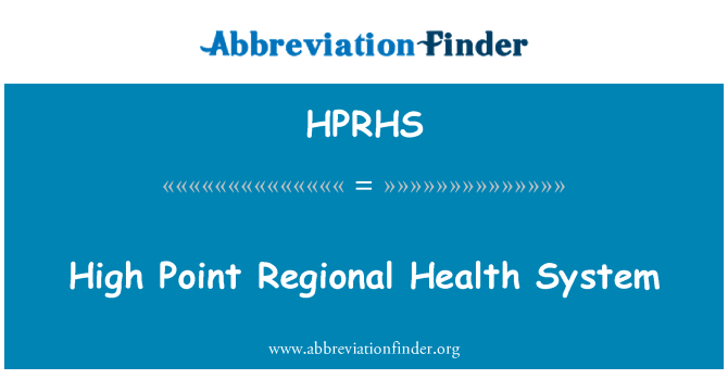 HPRHS: High Point Regional Health System