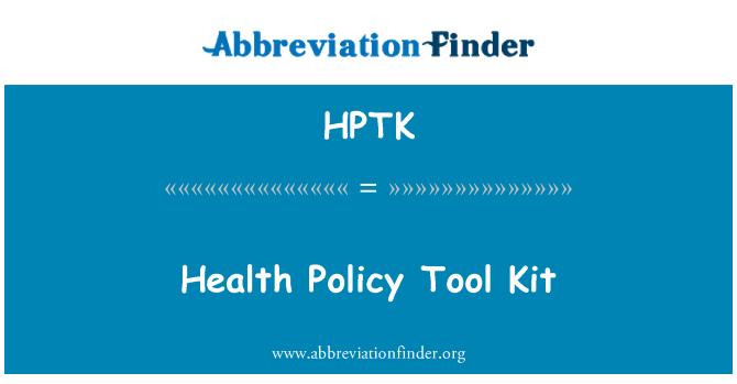 HPTK: Health Policy Tool Kit