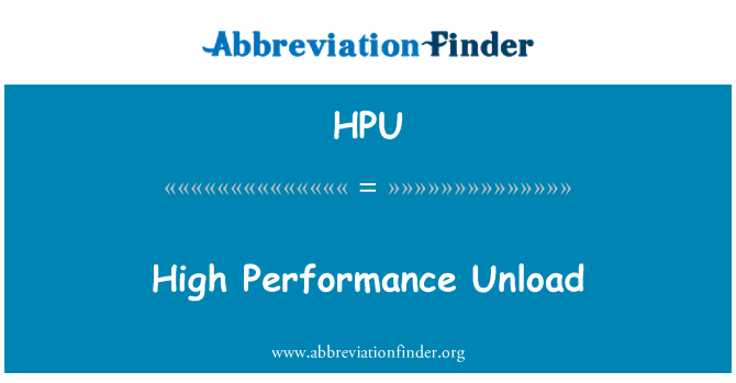 HPU: High Performance Unload