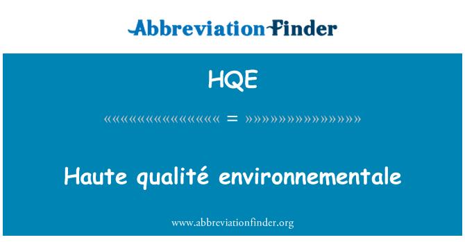 HQE: Haute qualité environnementale