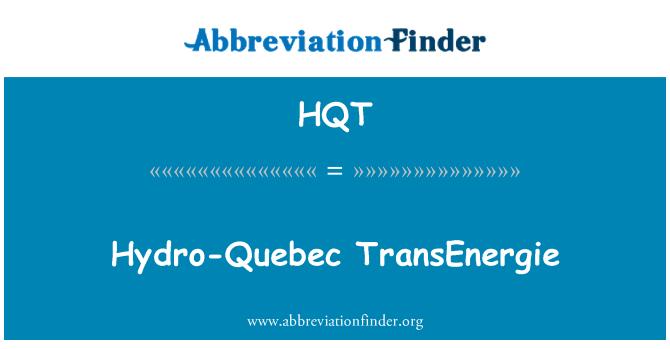 HQT: Hydro-Quebec TransEnergie
