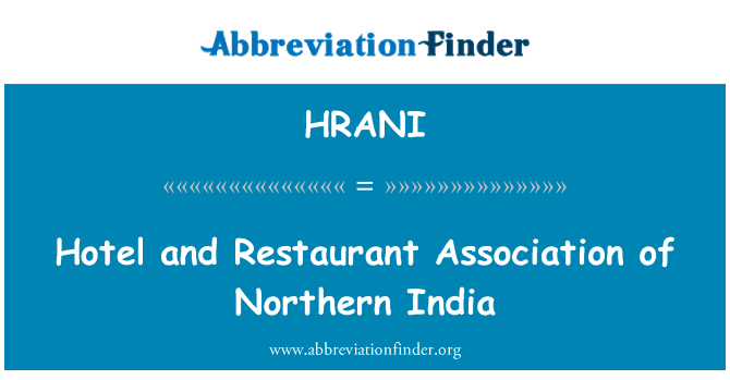 HRANI: Hotel and Restaurant Association of Northern India
