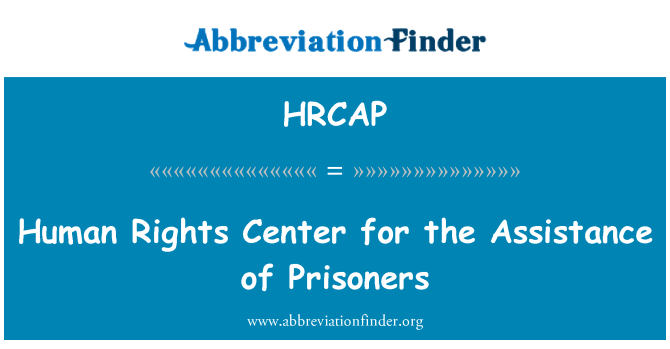 HRCAP: Human Rights Center for the Assistance of Prisoners