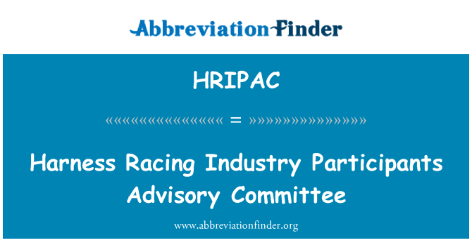 HRIPAC: Harness Racing Industry Participants Advisory Committee