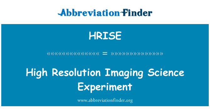 HRISE: High Resolution Imaging Science Experiment
