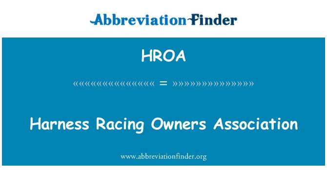 HROA: Harness Racing Owners Association