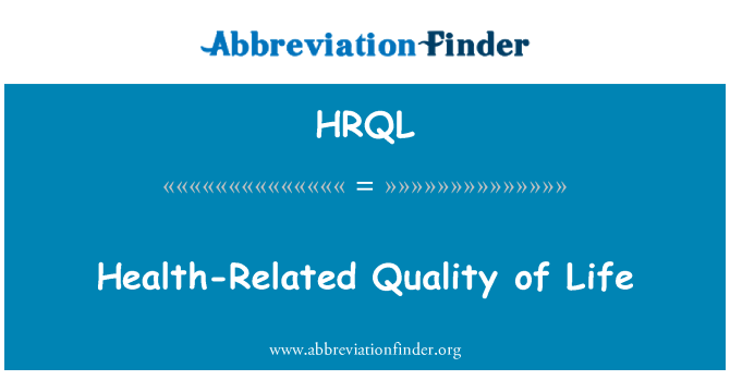 HRQL: Health-Related Quality of Life
