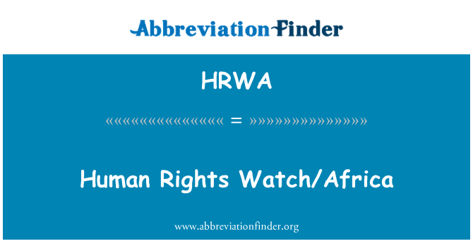 HRWA: Human Rights Watch/Africa