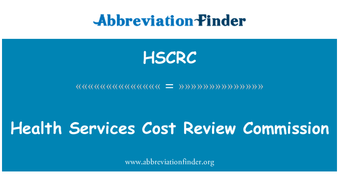 HSCRC: Health Services Cost Review Commission