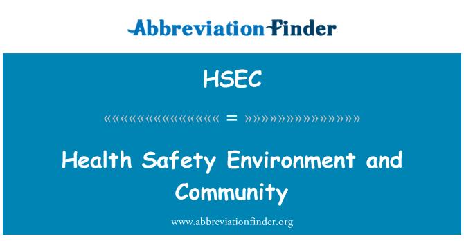 HSEC: Comunidad y seguridad salud y medio ambiente