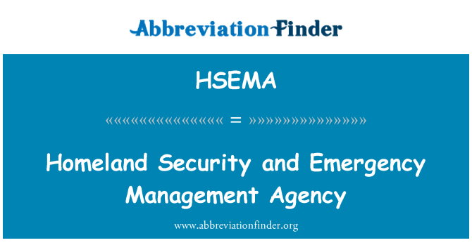 HSEMA: Homeland Security and Emergency Management Agency