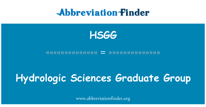 HSGG: Hydrologic Sciences Graduate Group