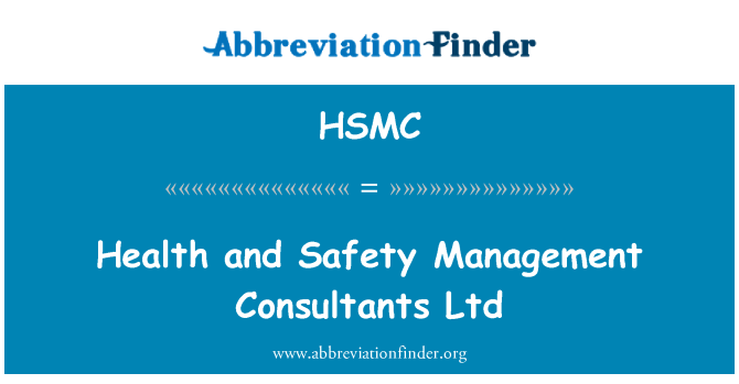HSMC: Health and Safety Management Consultants Ltd