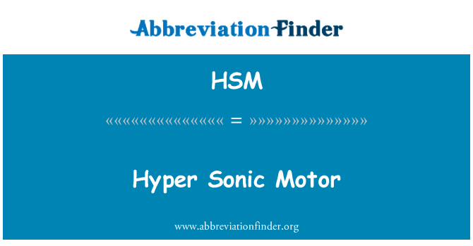 HSM: Hyper Sonic Motor