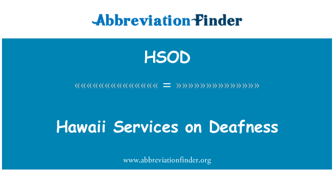 HSOD: Hawaii Services on Deafness