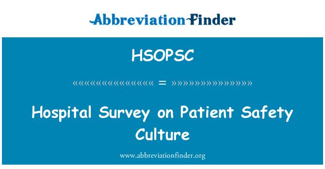 HSOPSC: Hospital Survey on Patient Safety Culture