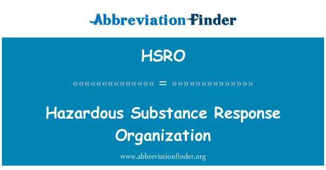 HSRO: Hazardous Substance Response Organization
