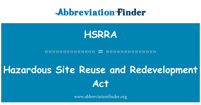 HSRRA: Ley de reurbanización y sitio peligrosos reutilización