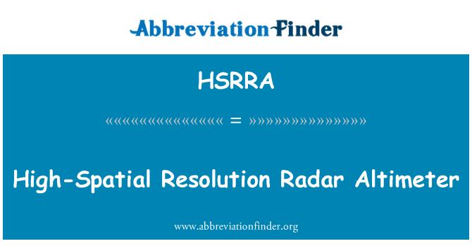 HSRRA: High-Spatial Resolution Radar Altimeter
