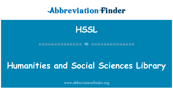 HSSL: Humanities and Social Sciences Library