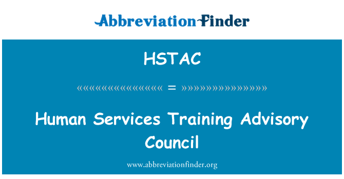 HSTAC: Human Services Training Advisory Council