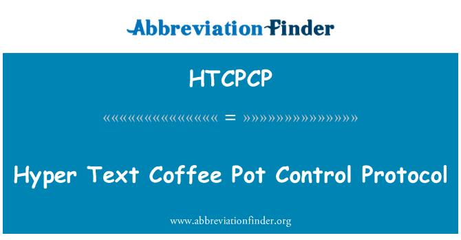 HTCPCP: ہائپر ٹیکسٹ کافی کا برتن کنٹرول پروٹوکول