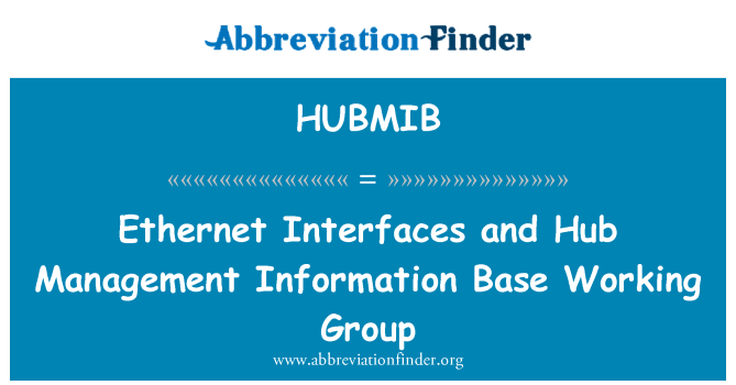 HUBMIB: Ethernet Interfaces and Hub Management Information Base Working Group