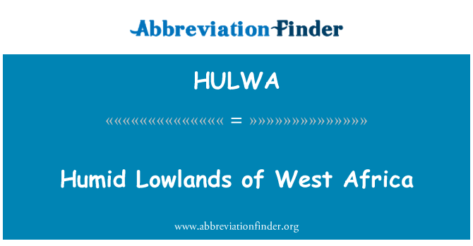 HULWA: Humid Lowlands of West Africa