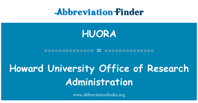 HUORA: Howard University Office of Research Administration