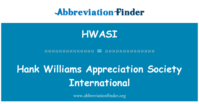 HWASI: Hank Williams Appreciation Society International