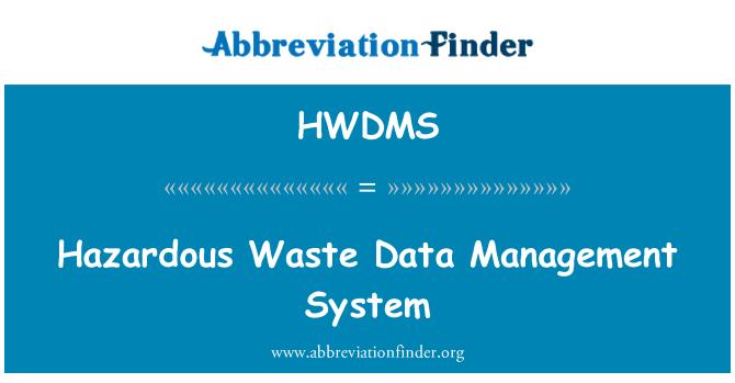 HWDMS: 危险废物数据管理系统