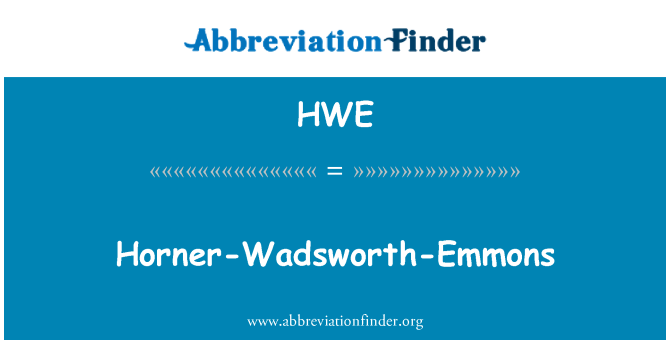 HWE: Horner Wadsworth Emmons