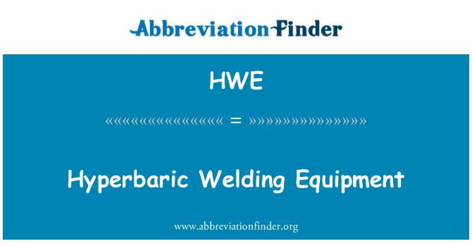 HWE: Hiperbarik kaynak donatımı