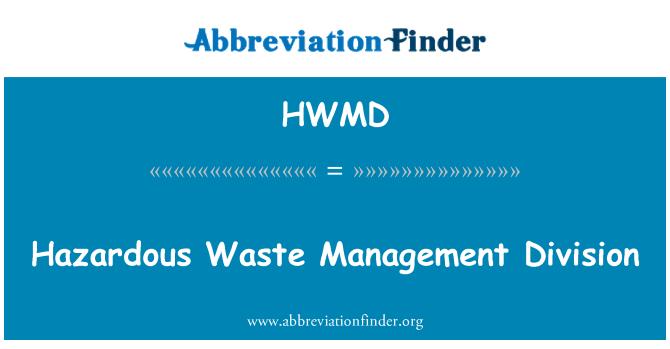 HWMD: Hazardous Waste Management Division