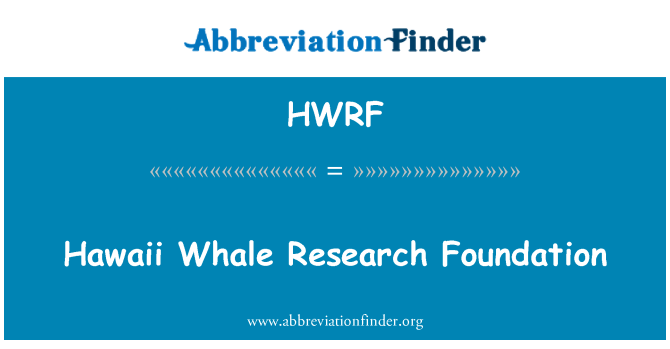 HWRF: Hawaii Whale Research Foundation