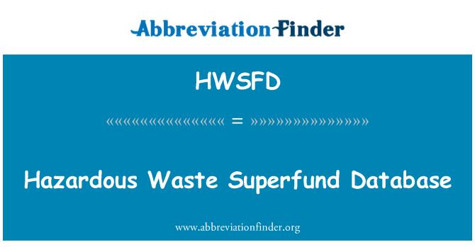 HWSFD: Hazardous Waste Superfund Database