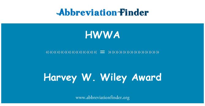 HWWA: Harvey W. Wiley Award