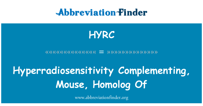 HYRC: Hyperradiosensitivity Complementing, Mouse, Homolog Of