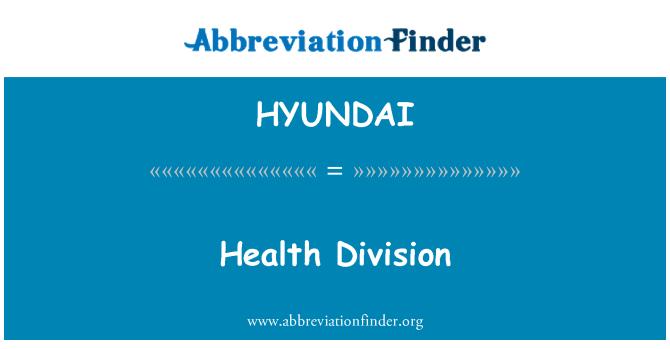 HYUNDAI: División de salud