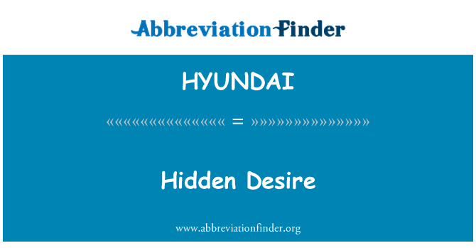 HYUNDAI: Deseo oculto