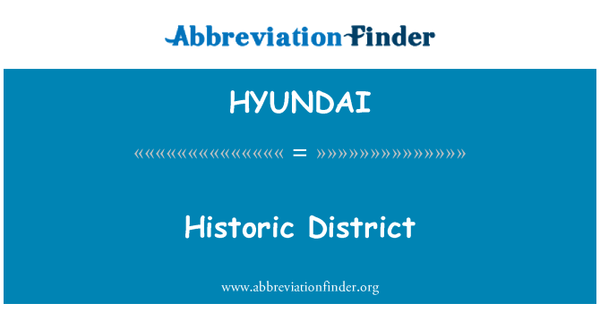 HYUNDAI: Distrito histórico